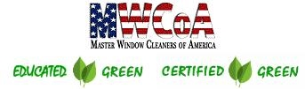 Member of Master Window Cleaners of America, educated green, certified green
